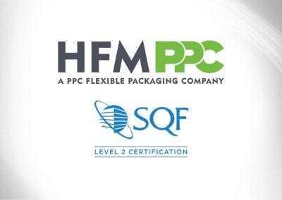 PPC FLEXIBLE PACKAGING™ ANNOUNCES HFM PPC RECEIVES SQF CERTIFICATION